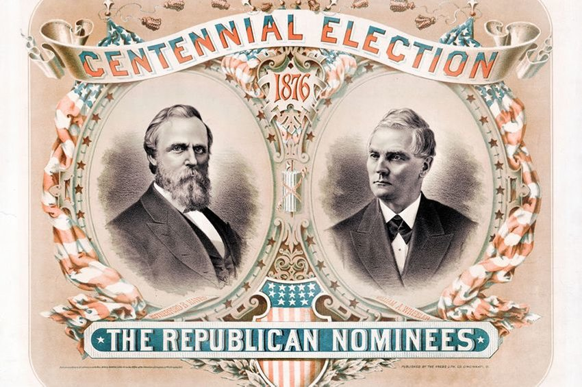 Campaign poster for Rutherford B Hayes and William A Wheeler in 1876